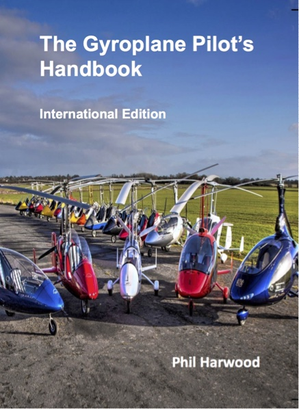 The Gyroplane Pilot`s Handbook - International Edition